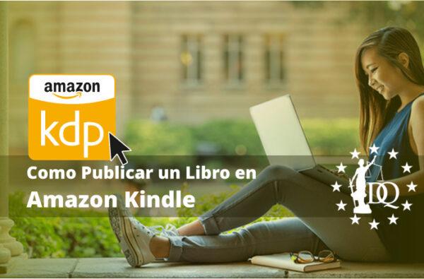 Como Publicar un Libro en Amazon Kindle