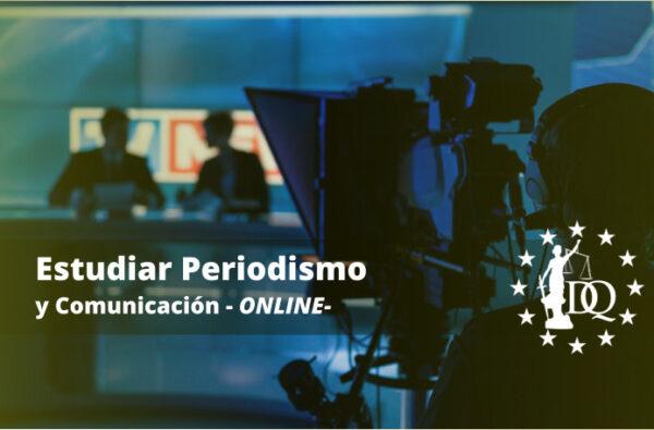 Estudiar Periodismo Online