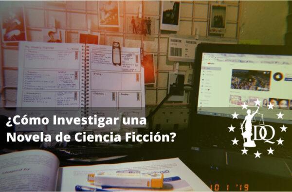 Cómo Investigar una Novela de Ciencia Ficción
